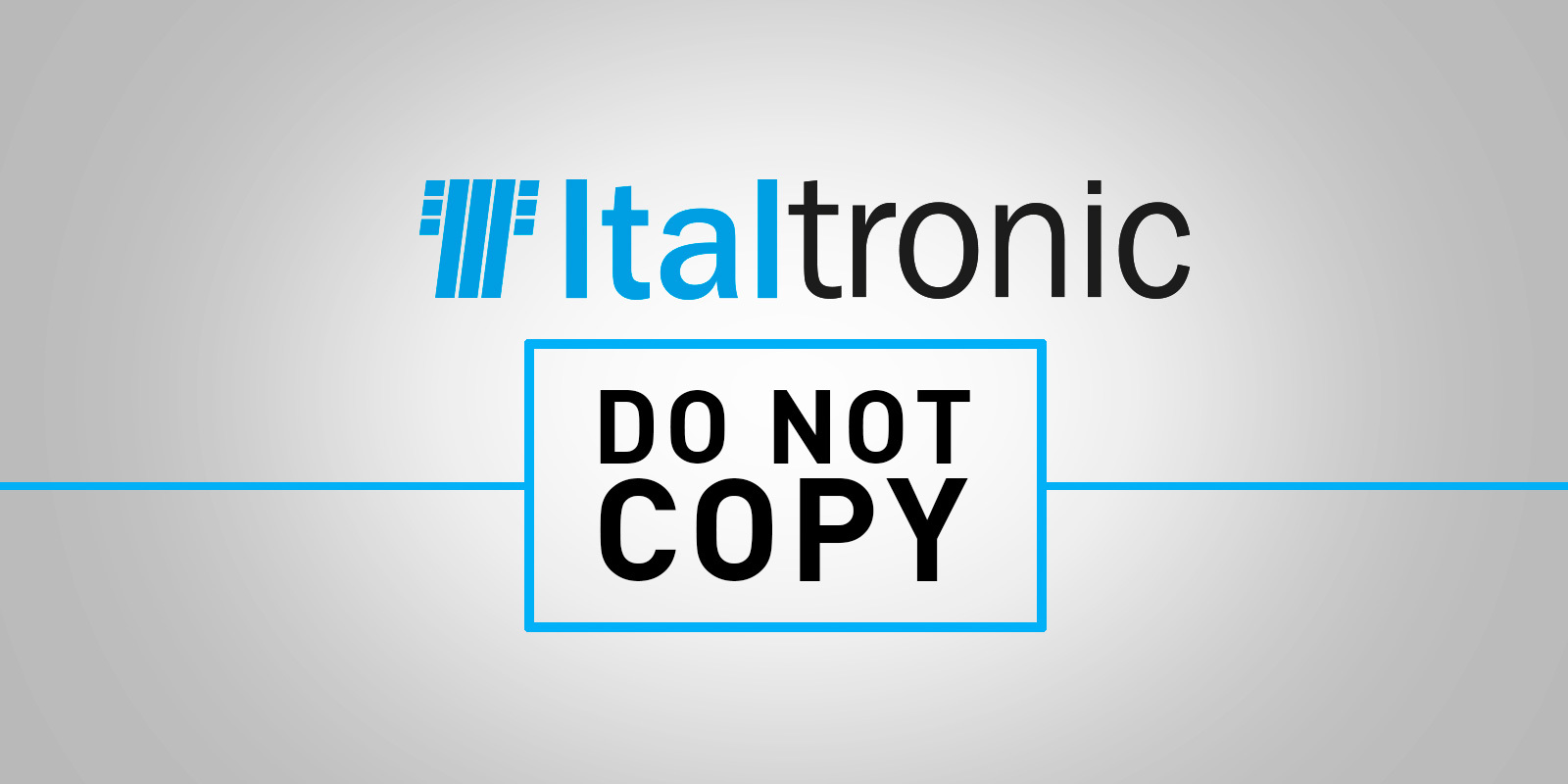ITALTRONIC IS AGAINST COPY